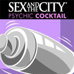 Sex and the City Psychic Cocktail